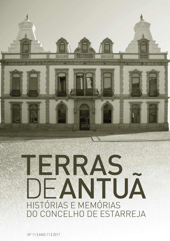 9415a167568b7 Terras de Antuã - Histórias e Memórias do Concelho de Estarreja by  Municipio Estarreja - issuu