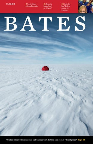 Bates Magazine Fall 2018 By Bates College Issuu