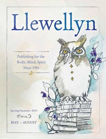Llewellyns Springsummer 2019 Catalog By Llewellyn Worldwide Ltd
