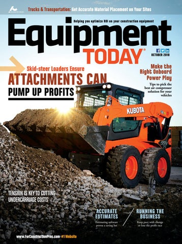 Equipment Today October 2018 by ForConstructionPros com - issuu