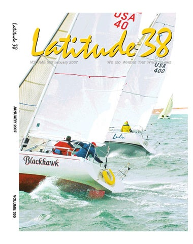 Latitude 38 January 2007 By Latitude 38 Media Llc Issuu
