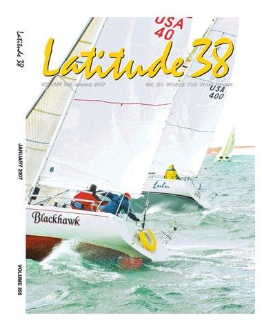 7695aba2ef564 Latitude 38 January 2007 by Latitude 38 Media, LLC - issuu