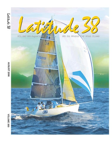 Latitude 38 August 2006 by Latitude 38 Media, LLC - issuu