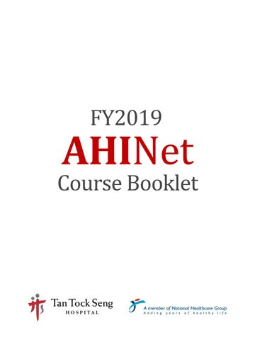 TTSH AHINet Course Booklet (FY2019) by Tan Tock Seng Hospital - issuu