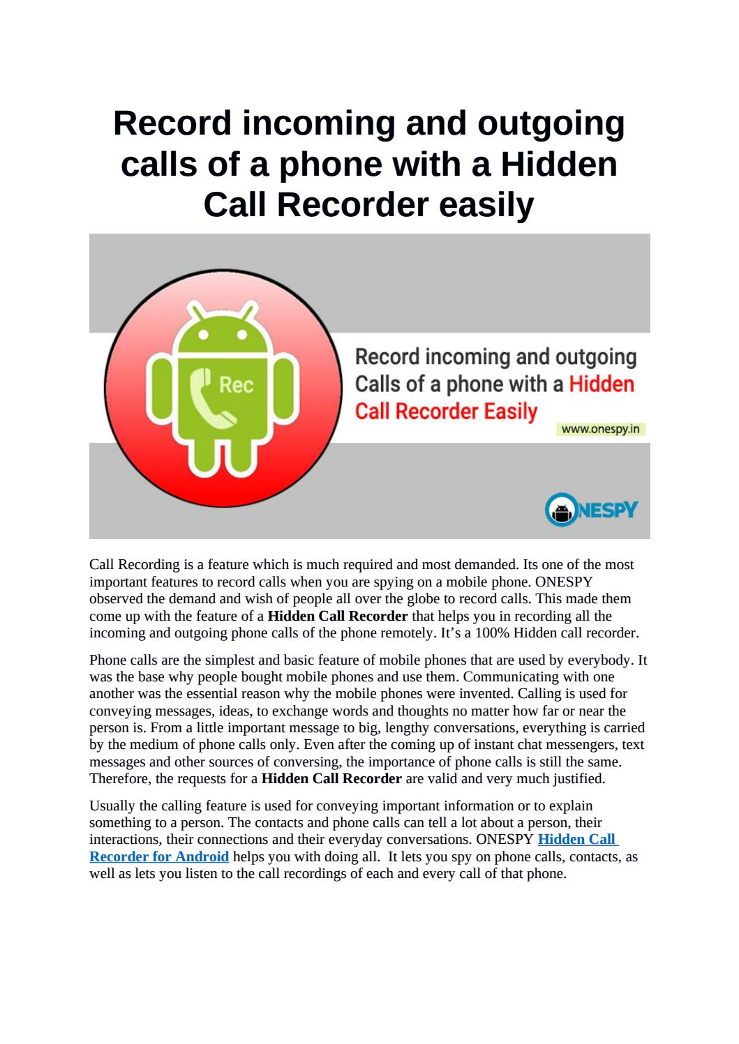 Record incoming and outgoing calls of a phone with a Hidden