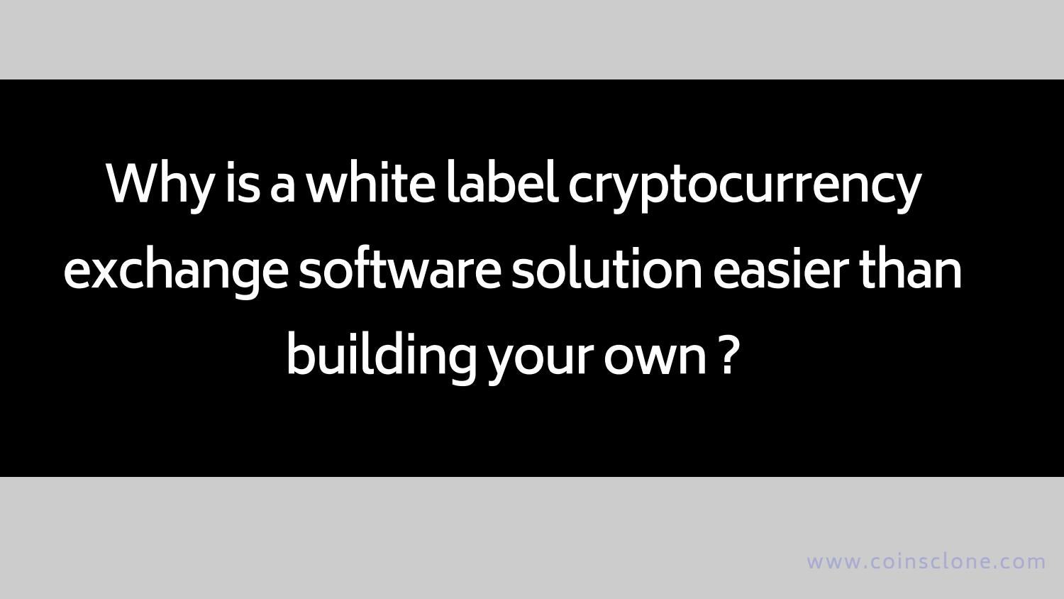 cryptocurrency exchange software solution provider
