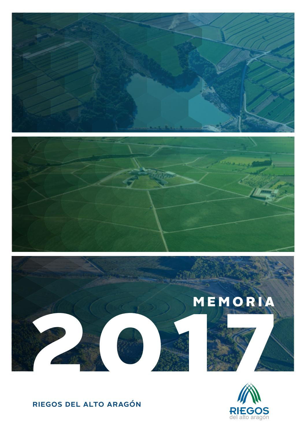 Memoria 2017 Riegos Del Alto Aragón By Riegos Alto Aragón