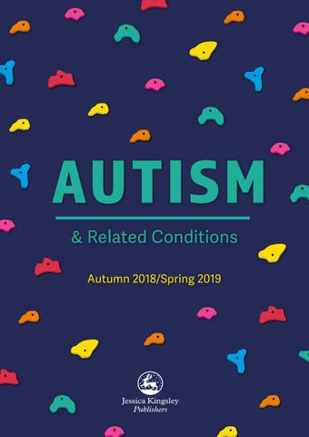fbe5bd46ec601 Jessica Kingsley Publishers - Autism New and Bestselling Catalogue ...