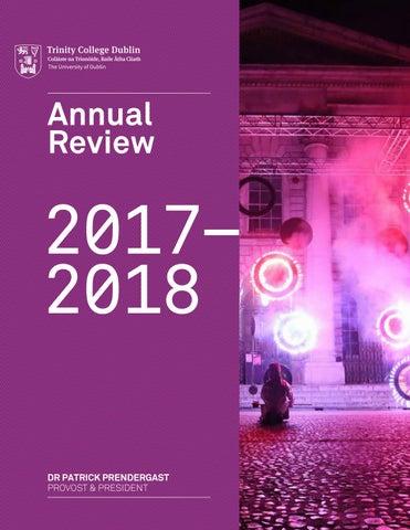 Provost & President's Review 2017/18 - Trinity College Dublin, the  University of Dublin