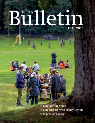 The BCS Bulletin Fall 2018 by Bishop's College School - issuu