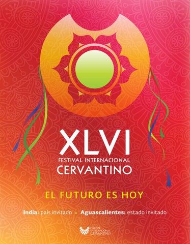 a7d2ae1f0a51d Memoria Cervantina 2018 by Festival Internacional Cervantino - issuu