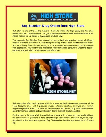 Buy Etizolam Drug Online from High Store by High Store - issuu