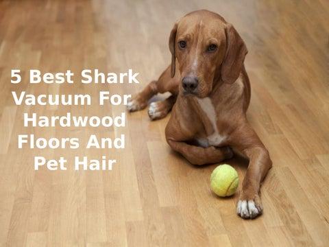 5 Best Shark Vacuum For Hardwood Floors And Pet Hair By Kate