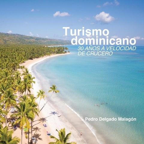 Turismo Dominicano 30 Años A Velocidad De Crucero By Banco
