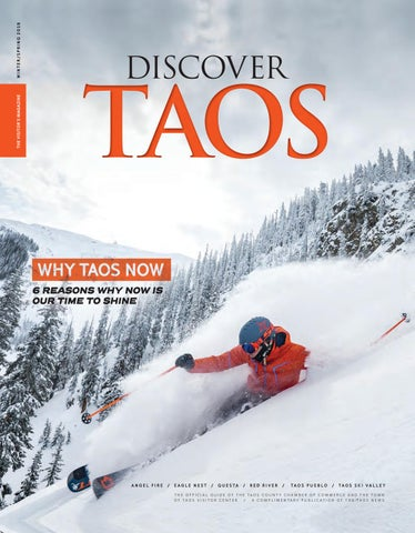 c8e0cbc7 Discover Taos Winter 2018/2019 by The Taos News - issuu
