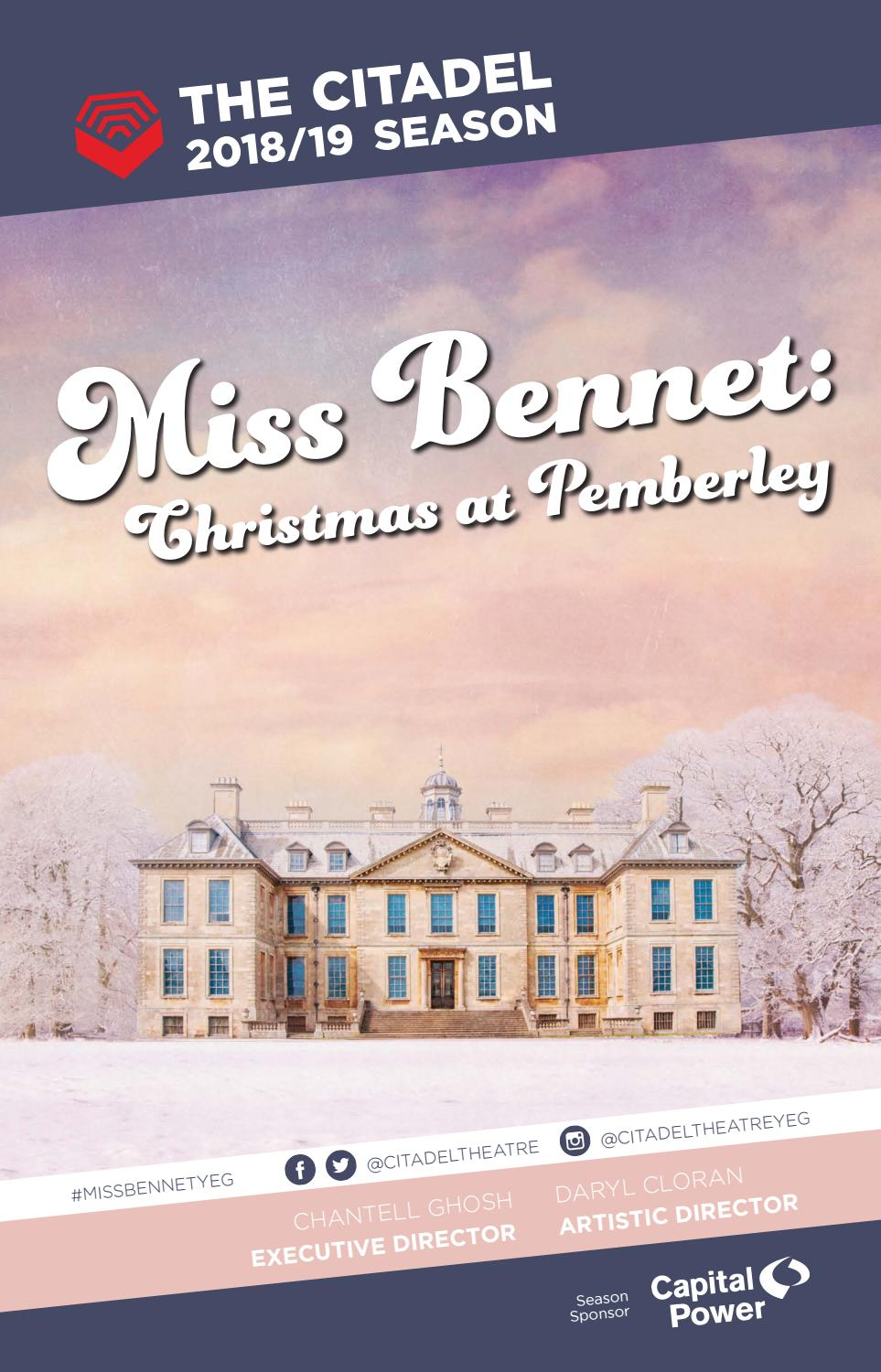 Citadel Theatre Playbill Miss Bennet Christmas At Pemberley By Suggitt Publishers Issuu