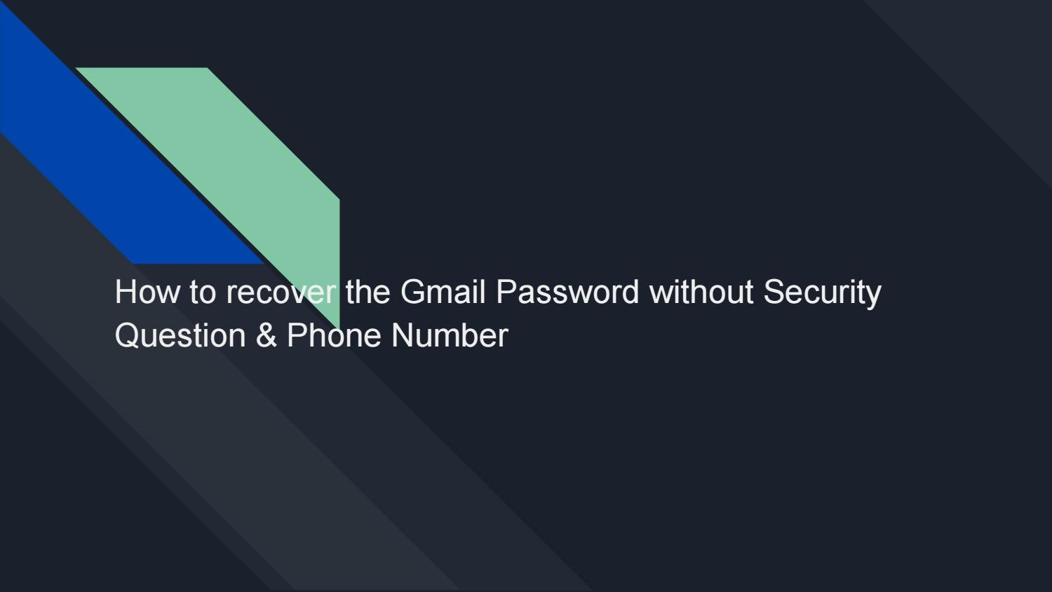 gmail password recovery without security question