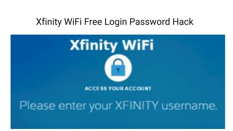 Xfinity WiFi Free Login Password Hack by shaunak hindalekar