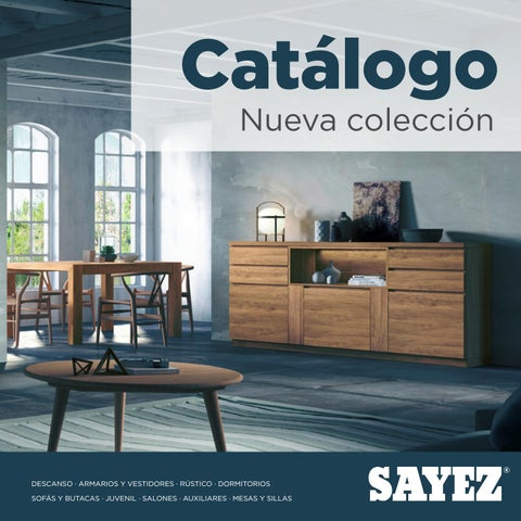 Catalogo muebles sayez 2019 by mobles sayez issuu for Catalogo de muebles de dormitorio