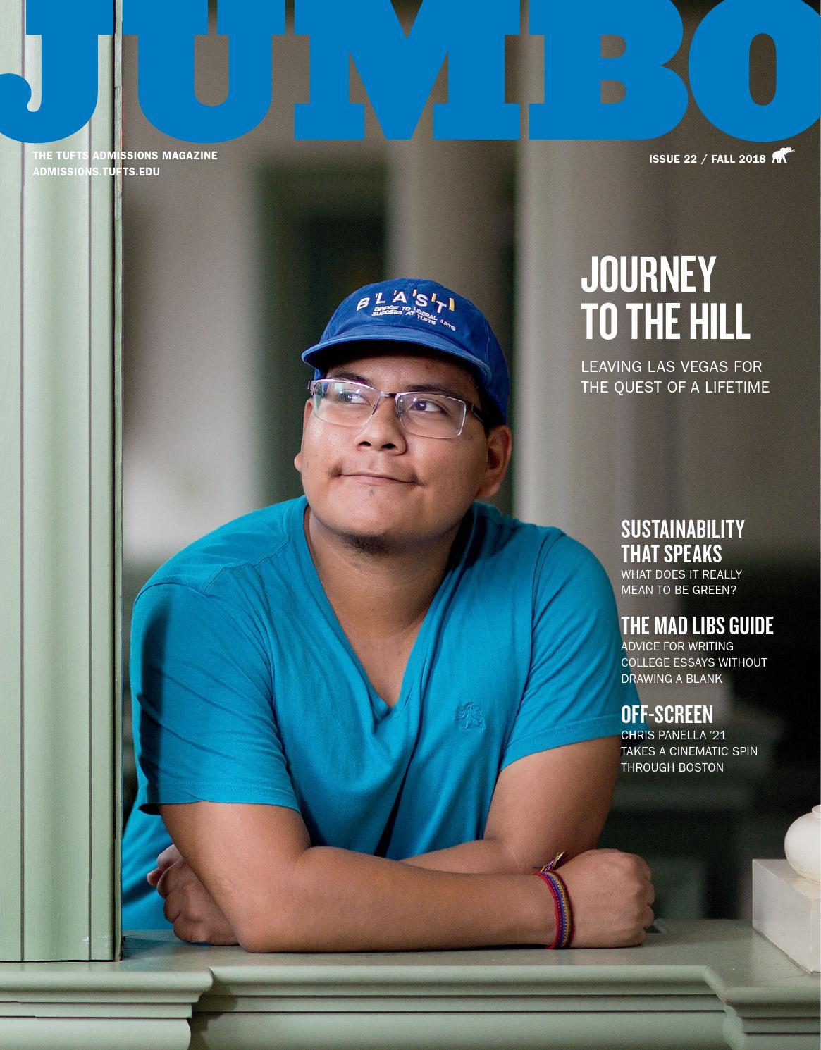 81ce1186744 JUMBO Magazine - Fall 2018 by TuftsAdmissions - issuu