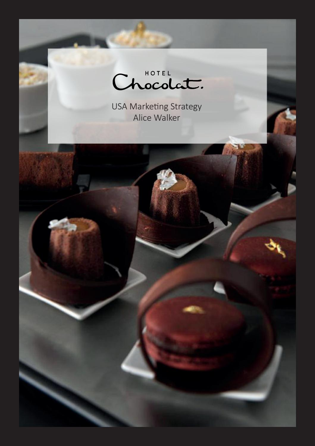 Hotel Chocolate Usa Marketing Strategy By Alice Walker Issuu