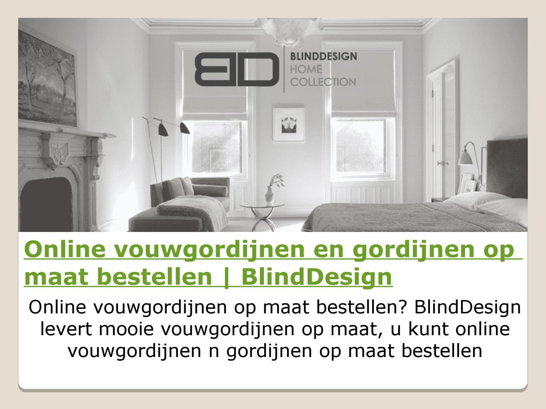 online vouwgordijnen en gordijnen op maat bestellen blinddesign by tedfaigle issuu