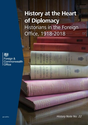 History at the Heart of Diplomacy: Historians in the Foreign