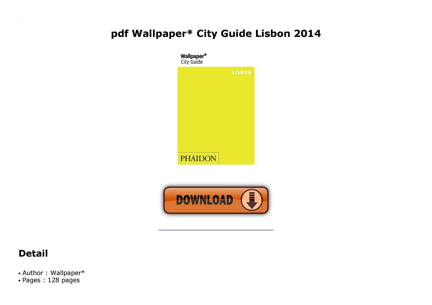 pdf Wallpaper* City Guide Lisbon 2014 by wokcy6178 - issuu