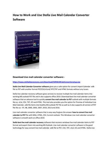 Windows Live Mail Calendar Converter Software By Sophia Wilson Issuu
