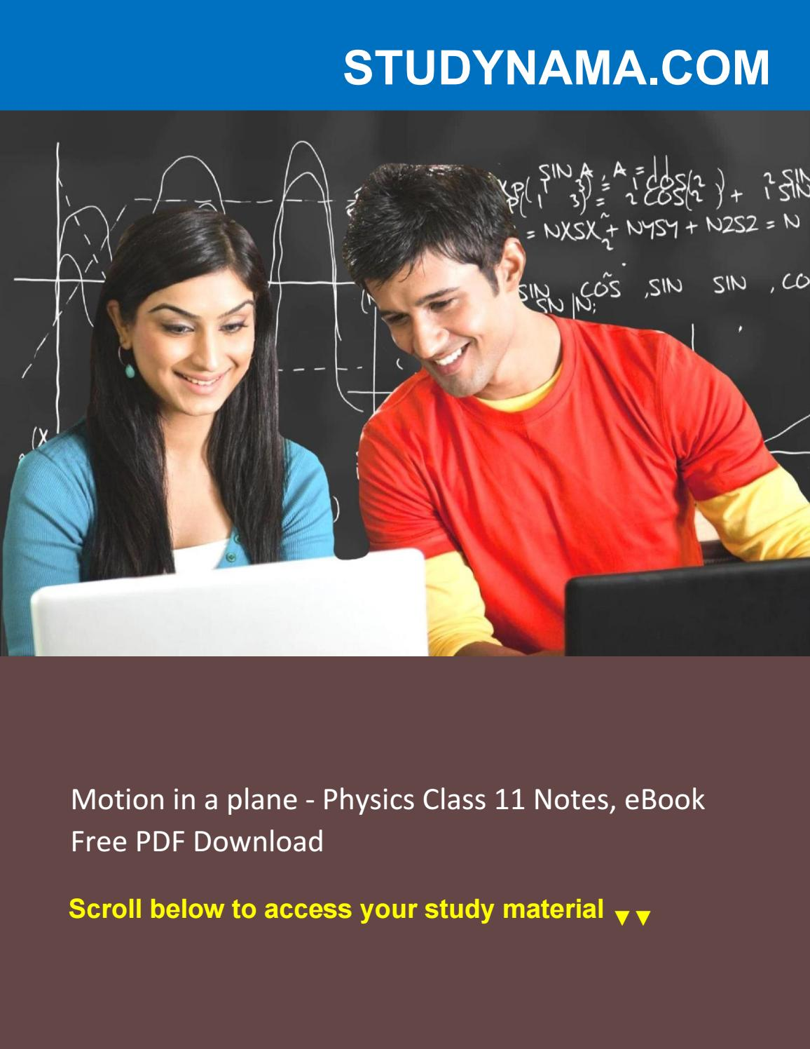 Motion in a plane - Physics Class 11 Notes, eBook Free PDF