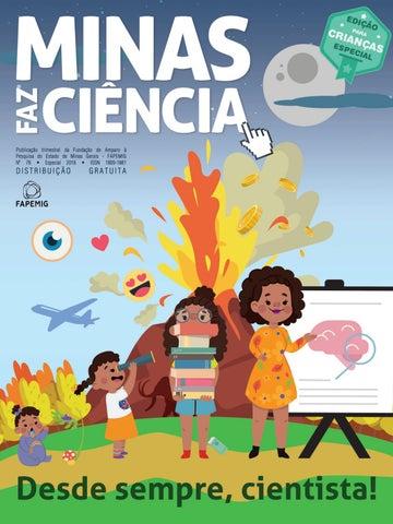9d8da6a608 MINAS FAZ CIÊNCIA - ESPECIAL PARA CRIANÇAS 2018 by FAPEMIG - issuu