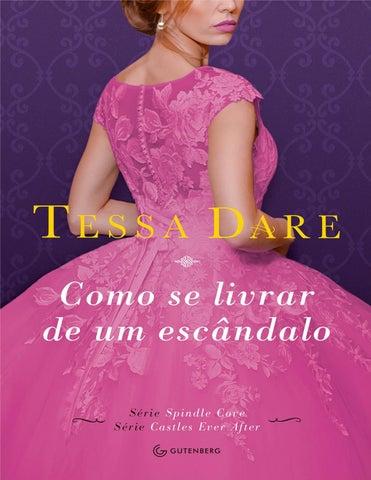 5310457bb789 Como se livrar de um escândalo - Tessa Dare by Grazielle Correa - issuu