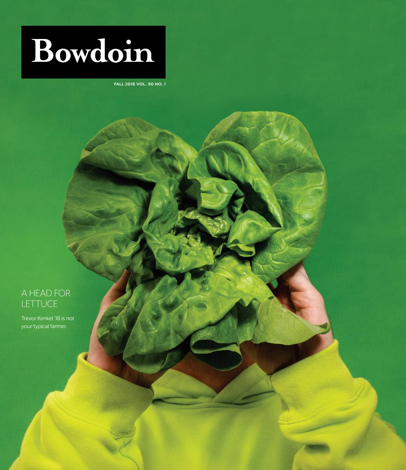 Bowdoin Magazine Vol 90 No 1 Fall 2018 By Bowdoin Magazine Issuu
