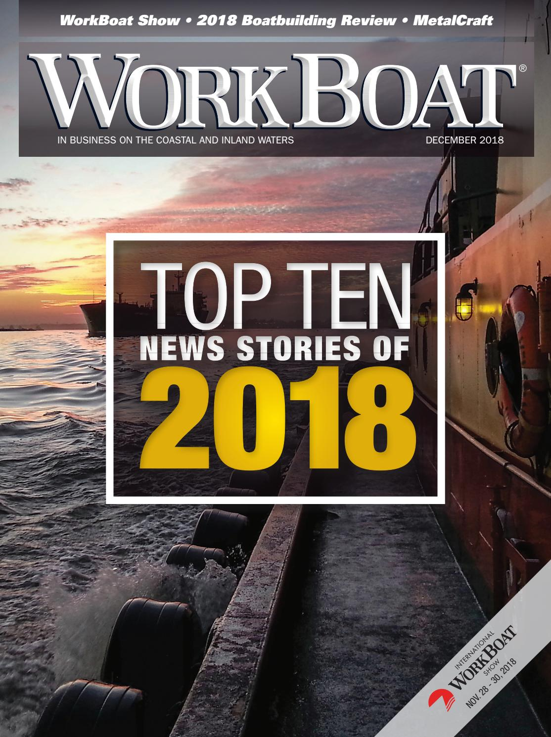 WorkBoat December 2018 by WorkBoat - issuu