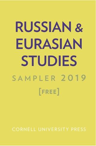 Cornell University Press Russian and Eurasian Studies Sampler 2019
