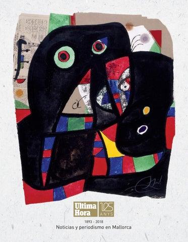 1f0a3803c8 Especial del 125 aniversario de Ultima Hora by rs.uh.mallorca - issuu