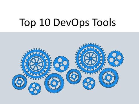 Top 10 devops tools by saigowsi124 - issuu