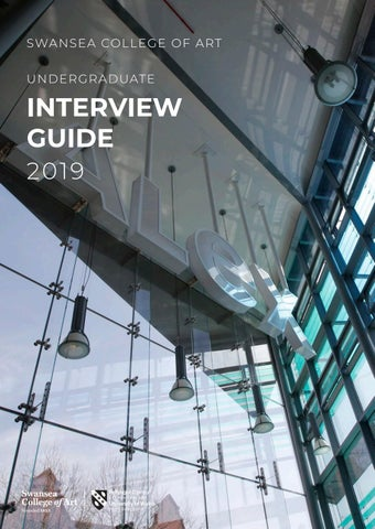 Swansea College Of Art UWTSD Interview Guides 2019 By University