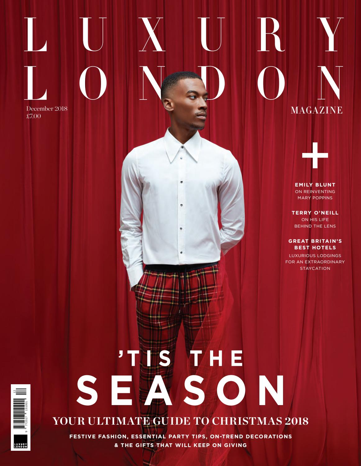 95ec146bc Luxury London Magazine December 2018 by Luxury London Media - issuu