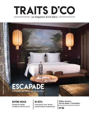 TRAITS DCO Magazine Annecy, Aix Les Bains / Chambéry N26 By Traits D ...