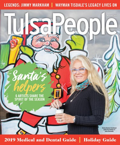 TulsaPeople December 2018 by TulsaPeople - issuu
