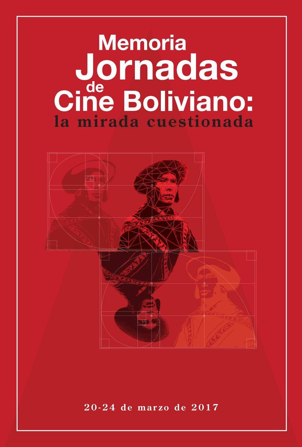 Jornadas De Cine Boliviano La Mirada Cuestionada By Aecid