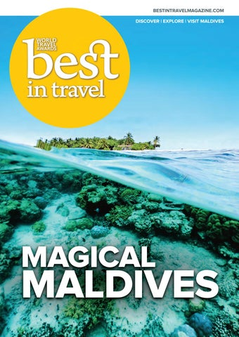 Best in Travel Magazine Issue 82 Magical Maldives by