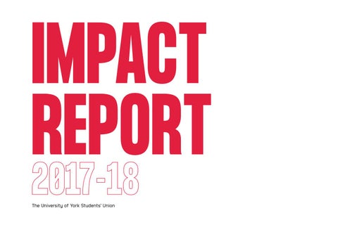 Impact Report 2017-18 by University of York Students' Union