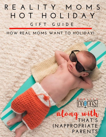 The 2018 Reality Moms Hot Holiday Gift Guide with That's