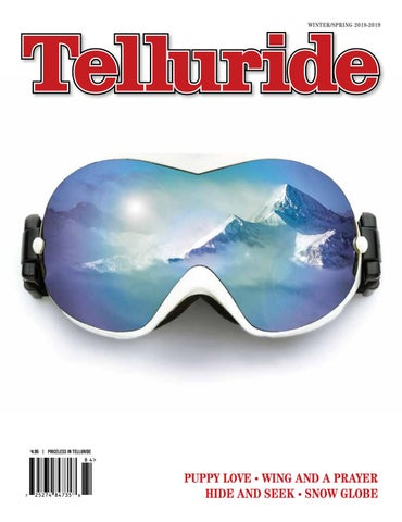 677f834fbf980 Telluride Magazine winter spring 2018-19 by Deb Kees - issuu