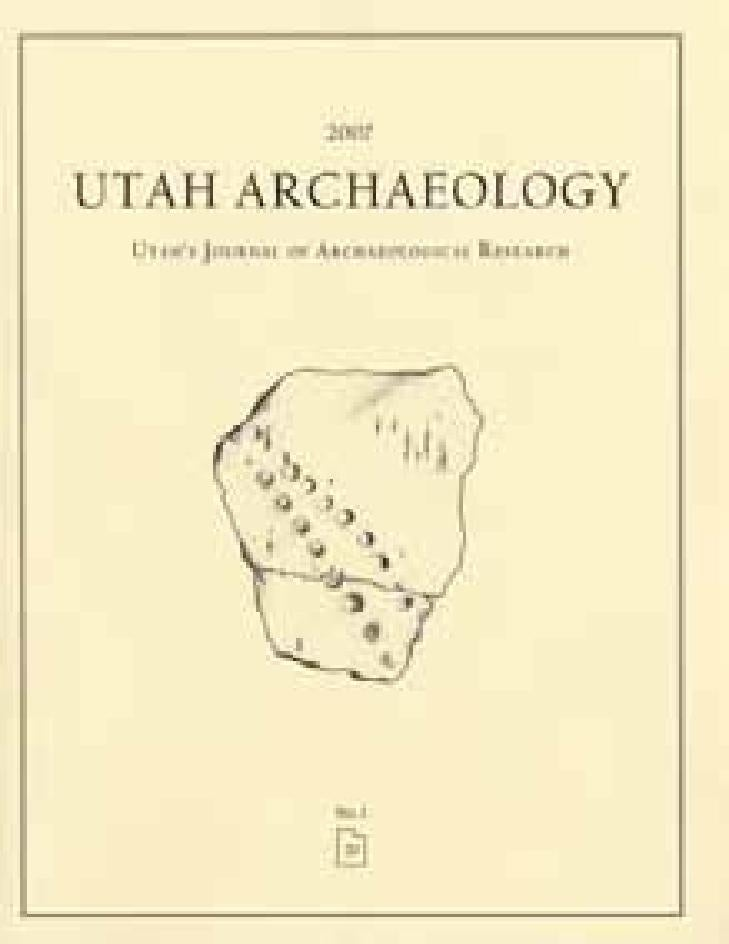 Utah Archaeology Volume 20, Number 1, 2007 by Utah State