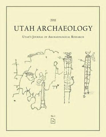 Utah Archaeology Volume 24, Number 1, 2011 by Utah State ... on
