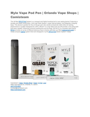 Myle Vape Pods| Vape Shops Orlando | Camisteam by Cami steam
