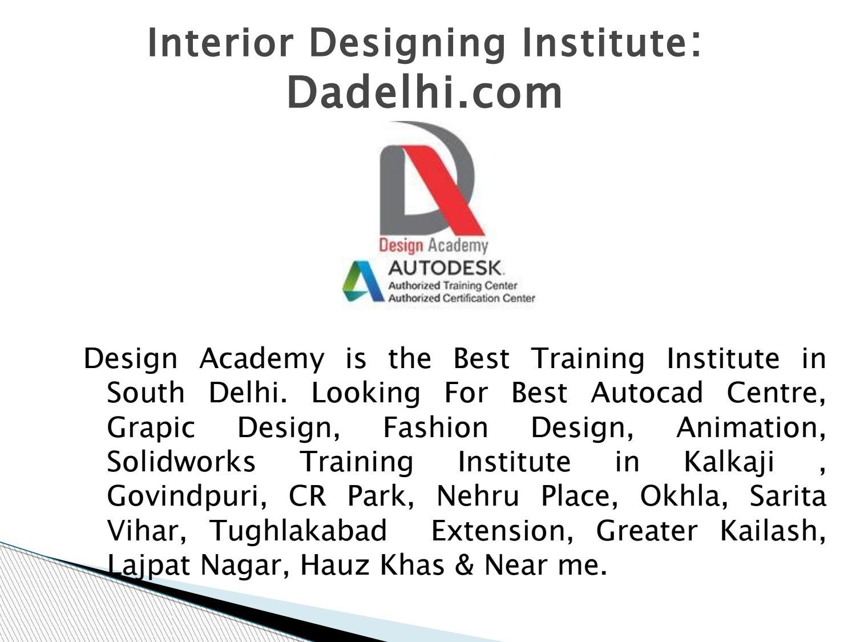 Best Interior Designer Institute In Delhi By Design Academy Issuu